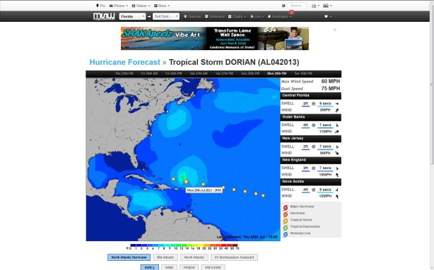 Compliments of Magicseaweed.com and there excellent hurricane tracking diagrams, replacing Stormpulse.com,  TS-Dorian-07-25-13-2PM-EST-MSW-1680by1050,  The chart shows Monday afternoon position of Dorian with my mouse over the 2nd yellow icon east of our coast.