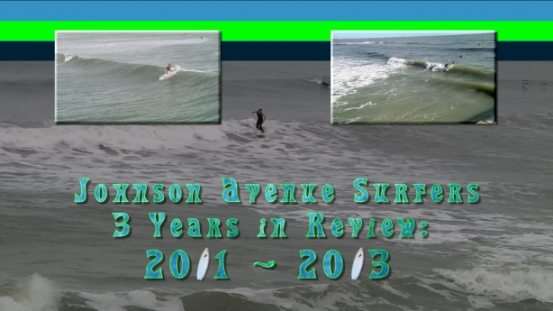 Screenshot capture of Johnson Avenue Surfers 3 Years in Review Video - December 2013